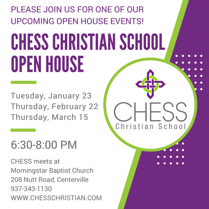 CHESS Open House CHESS Christian School